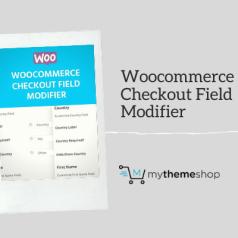 MyThemeShop WooCommerce Checkout Field Modifier Plugin