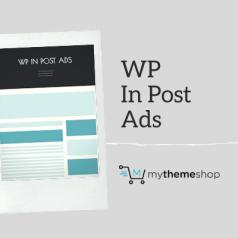 MyThemeShop WP In Post Ads Plugin